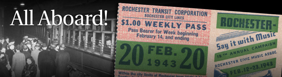 Original Bus & Trolley Weekly Transit Pass, Rochester Transit Corporation, 1943