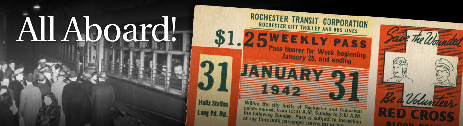 Original Bus & Trolley Weekly Transit Pass, Rochester Transit Corporation, 1942