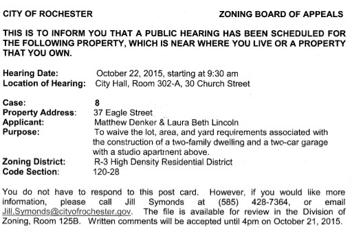 This is to inform you that a public hearing has been scheduled for [37 Eagle Street]