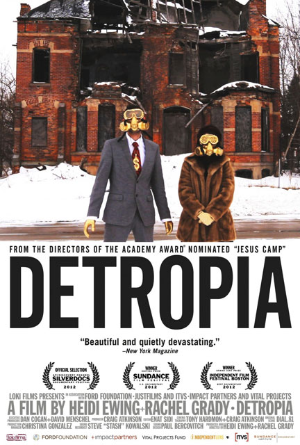 Detropia, at The Little Theatre, September 12 & 13, 2012