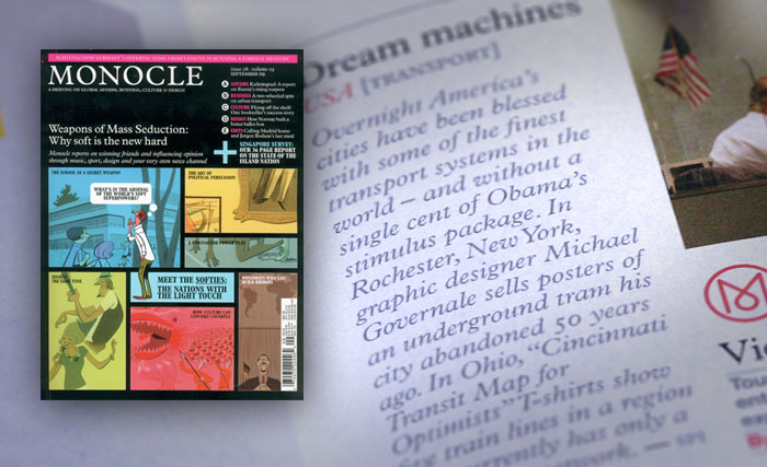 Monocle Magazine (September 2009). Available at Barnes & Noble and Borders Books.