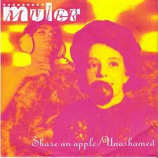 Muler: Share An Apple. 1994. [PHOTO: Mulerband.com]