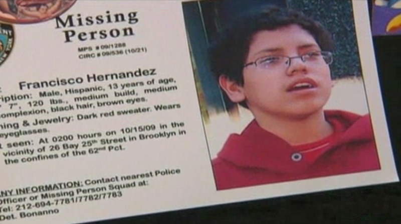 Francisco Hernandez Jr., who has Asperger's, a developmental disorder that affects the ability to socialize and communicate, disappeared on October 15, after he thought he was in trouble at school, according to his mother, Marsiela Garcia of Brooklyn. [source: CNN]