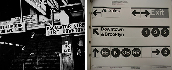 LEFT: The mess of New York City subway signs at 59th Street/Lexington (c.1965). RIGHT: A page from the 1970 NYCTA Graphic Standards Manual.