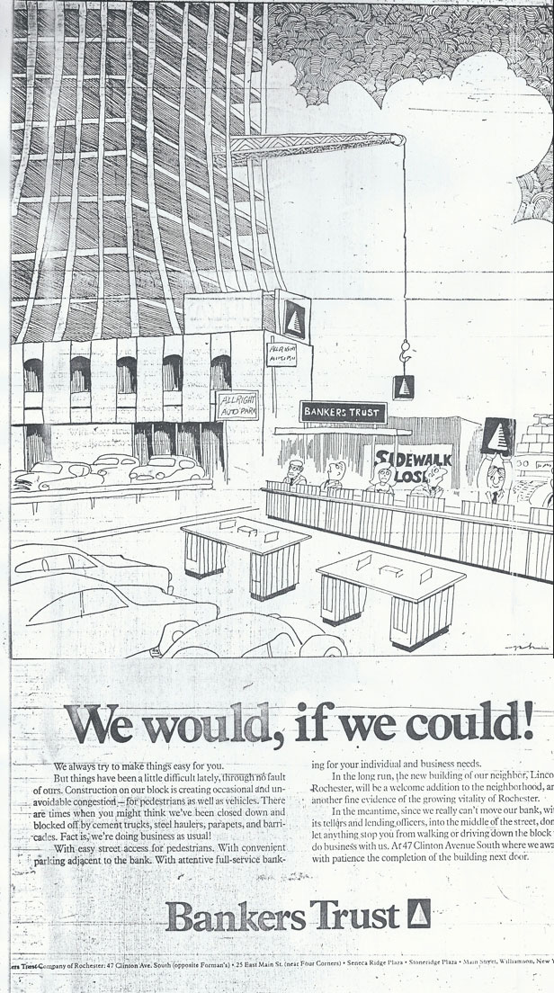 An ad in the newspaper by a competitor laments the nearby construction of Lincoln First Tower and points out the grief caused to its own customers.