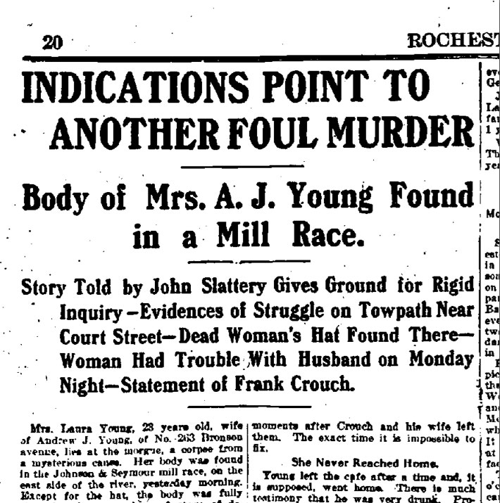 The headline in the Democrat and Chronicle (Sunday, August 17, 1902) the day after Laura Young's body was found in the Johnson Seymour mill race.