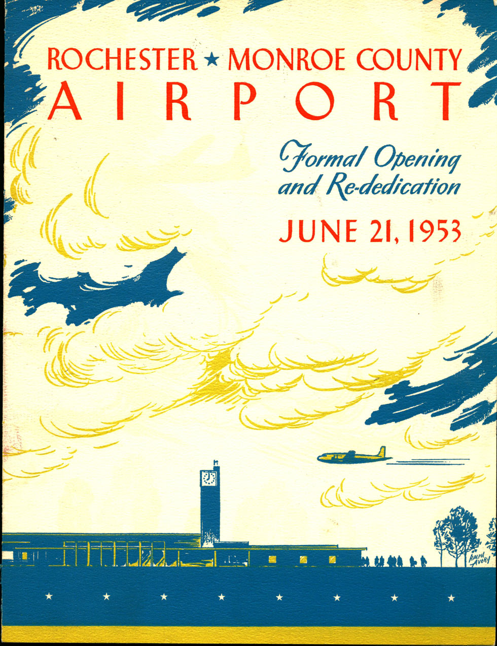 On June 21, 1953 the brand new terminal was dedicated. This brochure was given to guests in attendance at the ceremony. [IMAGE: Rochester Public Library Local History Division]