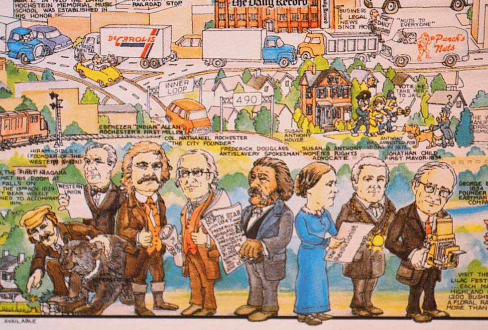 No portrait of Rochester would be complete without these local legends; from left to right: Sam Patch and his pet bear, Hiram Sibley (founder of Western Union), Ebenezer 'Indian' Allan (city's first miller), Col. Nathaniel Rochester (city founder), Frederick Douglass, Susan B. Anthony, Jonathan Child (first mayor, 1834) and George Eastman.