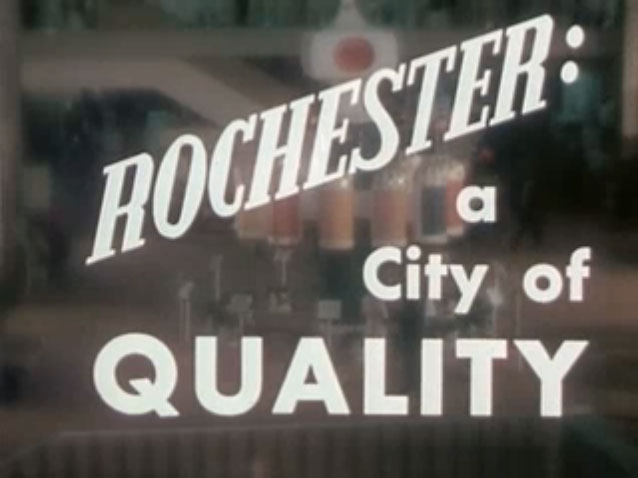 Rochester: A City of Quality (1963)