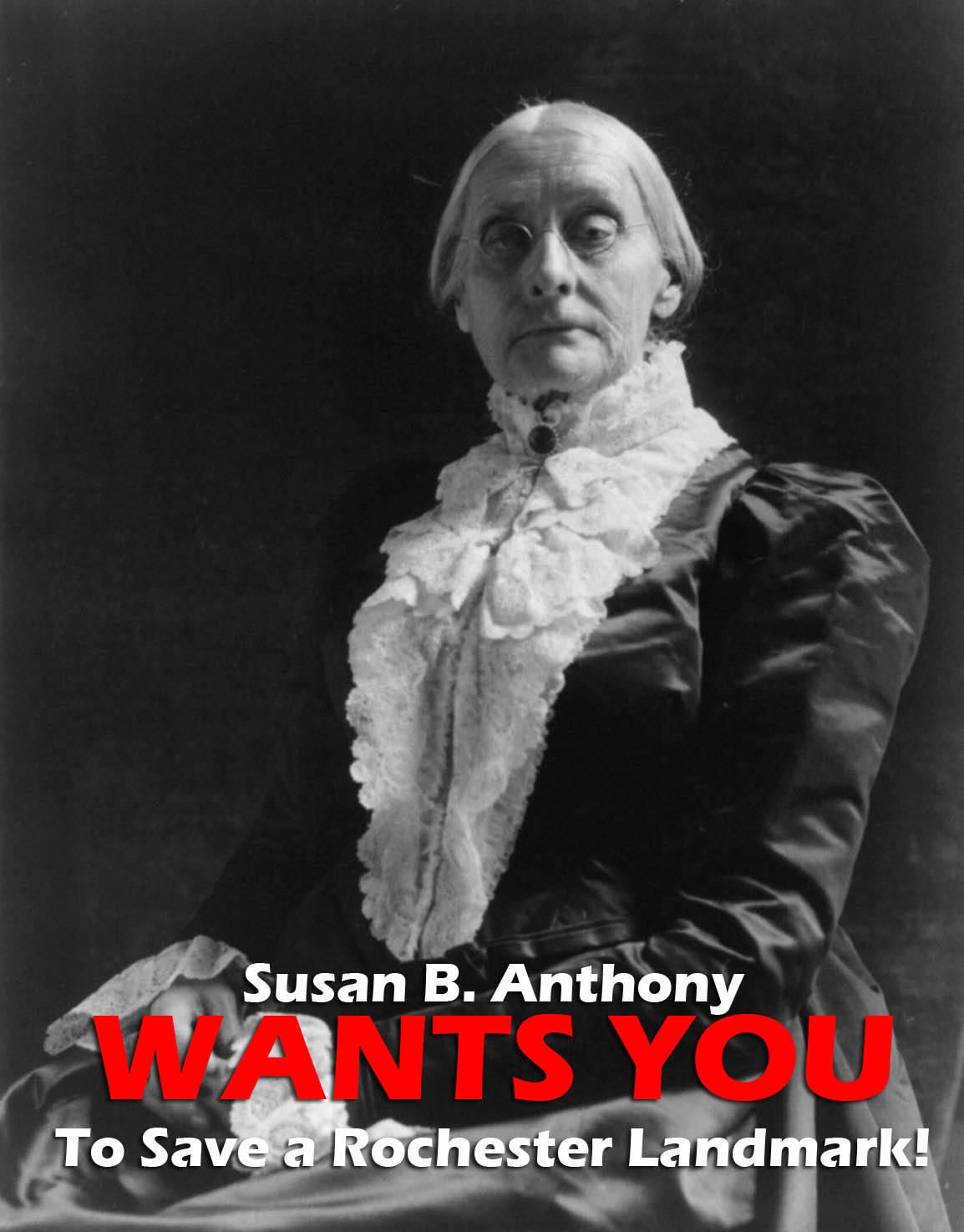 Susan B. Anthony wants you. She's asking for volunteers to gather support to save a neighborhood landmark.
