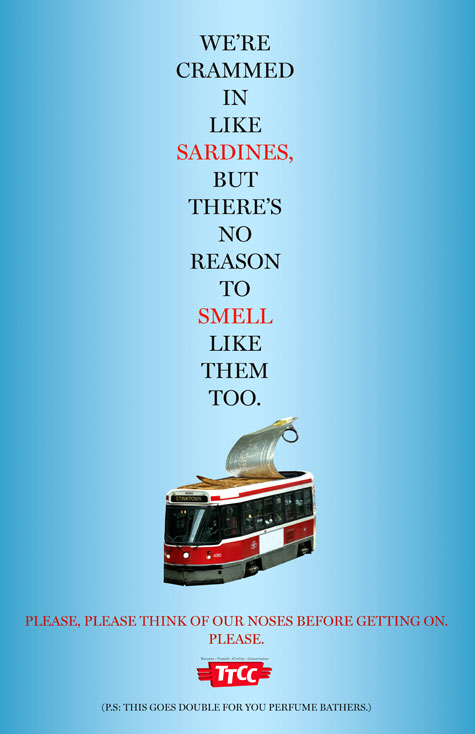 Fake transit etiquette poster reminds Torontians to be considerate of fellow transit riders.