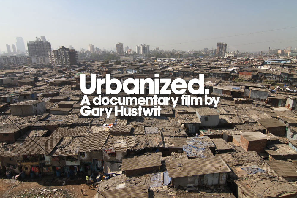 'Urbanized' is a documentary film by Gary Hustwit about the design of cities.
